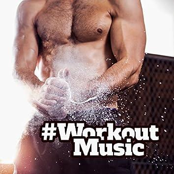#Workout Music