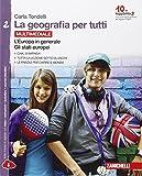 La geografia per tutti. Per la Scuola media. Con e-book. Con espansione online. L'Europa in generale. Gli stati europei (Vol. 2)