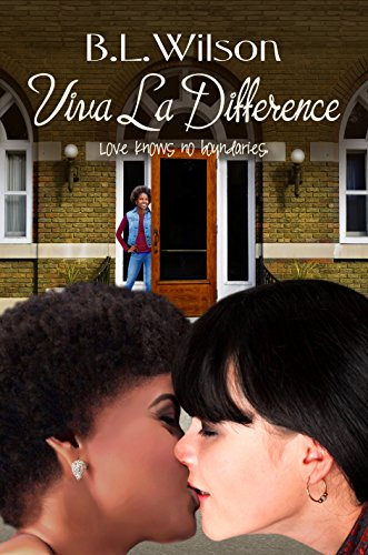 Book: Viva la Difference - love knows no boundaries (Summer Reads Book 4) by B.L. Wilson