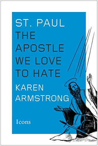 St. Paul: The Apostle We Love to Hate (Icons) (English Edition)