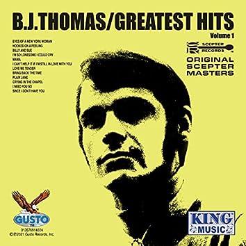 B. J. Thomas/Greatest Hits Volume 1 (Original Scepter Recordings)