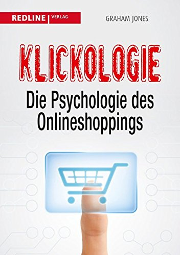 Klickologie: Die Psychologie des Onlineshoppings
