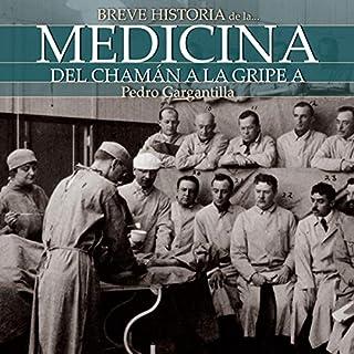 Breve historia de la medicina (Narración en Castellano) [Brief History of Medicine] cover art
