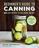 Best Canning Books - Beginner's Guide to Canning: 90 Easy Recipes to Review