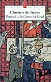 Perceval ou le Conte du Graal - Traduction de Charles Méla - Introduction générale et dossier de Michel Stanesco sur les Continuations de Perceval - Notes de Catherine Blons-Pierre - Le Livre de Poche - 01/01/2004