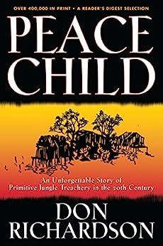 Peace Child by [Don Richardson]