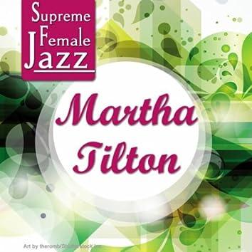 Supreme Female Jazz: Martha Tilton