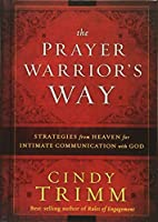 The Prayer Warrior's Way