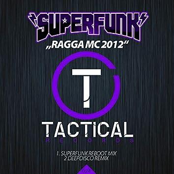 Ragga MC 2012