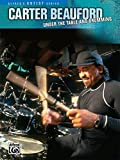 Carter Beauford: Under the Table and Drumming...