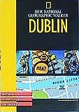 National Geographic Explorer. Dublin. Öffnen. Aufklappen. Entdecken -
