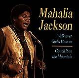Mahalia Jackson - ahalia Jackson
