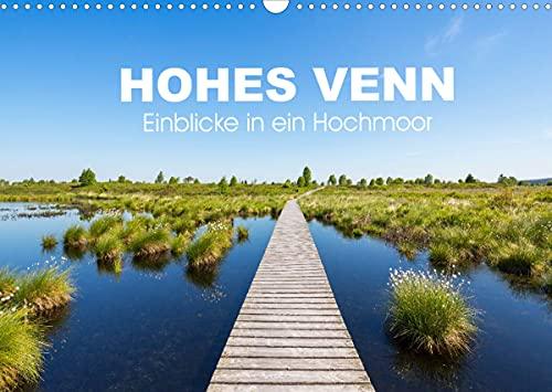 HOHES VENN - Einblicke in ein Hochmoor (Wandkalender 2022 DIN A3 quer)