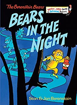 Bears in the Night (Bright & Early Books(R)) by [Stan Berenstain, Jan Berenstain]