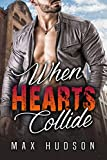 When Hearts Collide (English Edition)