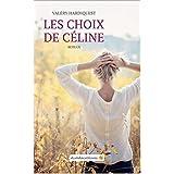Les choix de Céline (French Edition)