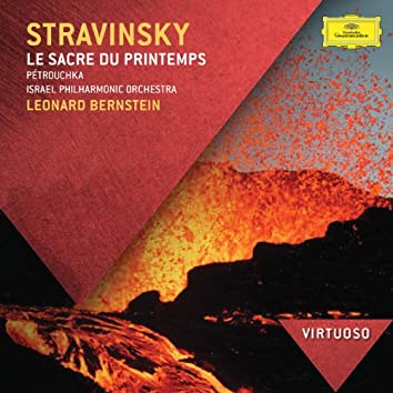 ストラヴィンスキー:春の祭典、ペトルーシュカ