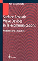 Surface Acoustic Wave Devices in Telecommunications: Modelling and Simulation (Engineering Online Library)