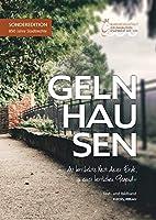 Gelnhausen: »... das horribelste Nest dieser Erde, in einer herrlichen Gegend«