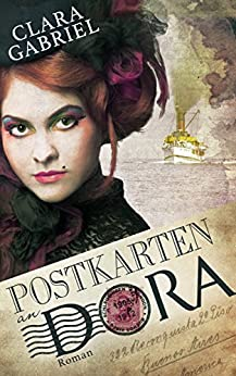 Postkarten an Dora: historischer Roman (German Edition) by [Clara Gabriel]