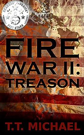 Fire War II: Treason