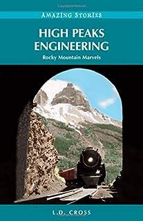 High Peaks Engineering: Rocky Mountain Marvels (Amazing Stories)