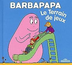 La petite bibliotheque de Barbapapa: Le terrain de jeux (La Petite Bibliothèque de Barbapapa)
