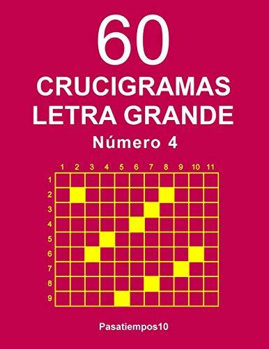 60 Crucigramas Letra Grande Número 4