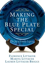Making The Blue Plate Special - The Joy Of Family Legacies by David C. Cook (January 19,2006)