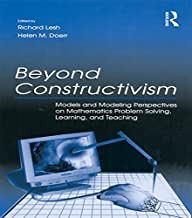 Beyond Constructivism: Models and Modeling Perspectives on Mathematics Problem Solving, Learning, and Teaching