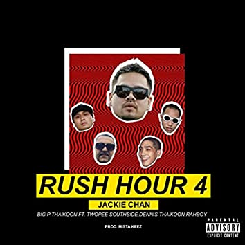 Rush Hour 4 (feat. Twopee Southside, Dennis Thaikoon & Rahboy)