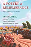 A Poetry of Remembrance: New and Rejected Works (Mary Burritt Christiansen Poetry Series)