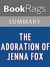 Summary & Study Guide The Adoration of Jenna Fox by Mary E. Pearson