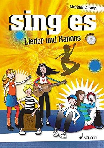 sing es: Lieder und Kanons. Liederbuch mit CD.