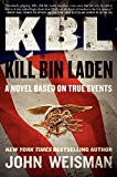 Image of KBL: Kill Bin Laden: A Novel Based on True Events