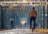 Fahrrad-Hauptstadt MÜNSTER im goldenen Grün (Wandkalender 2022 DIN A4 quer)