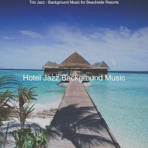 Hotel Jazz Background Music