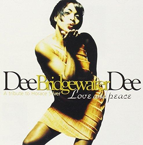 Love & Peace by Dee Dee Bridgewater (2010-01-12)