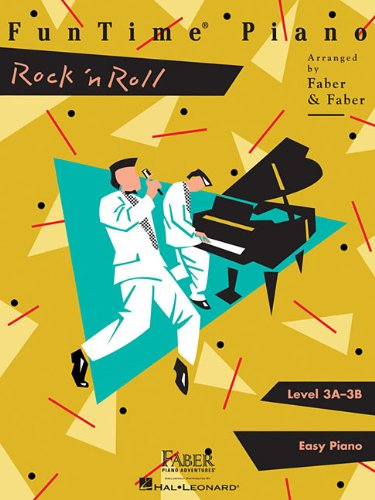 FunTime Piano Rock 'n' Roll: Level 3A-3B; Easy Piano