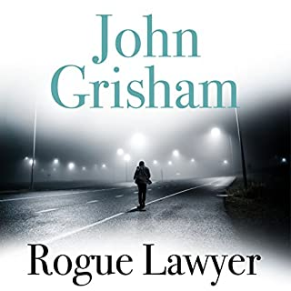 Rogue Lawyer                   By:                                                                                                                                 John Grisham                               Narrated by:                                                                                                                                 Mark Deakins                      Length: 11 hrs and 17 mins     662 ratings     Overall 4.2
