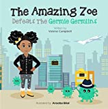 The Amazing Zoe : Defeats The Germie Germlins baby soaps May, 2021
