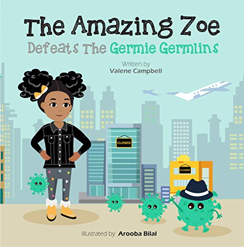 The Amazing Zoe Defeats The Germie Germlins (English Edition)