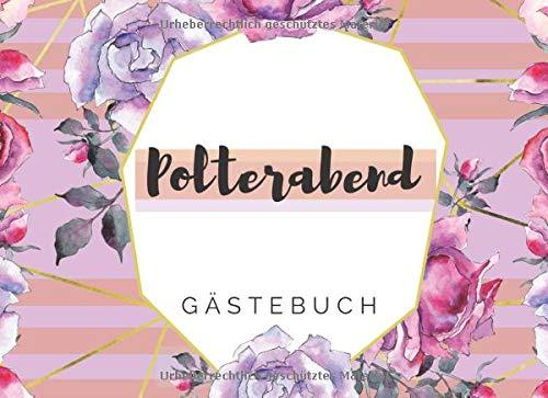 Polterabend Gästebuch: mit farbig gestalteten Seiten mit rosa, lila blauen Rosen für deine...