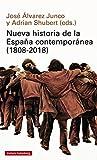 Nueva historia de la España contemporánea (1808-2018) (Ensayo)...