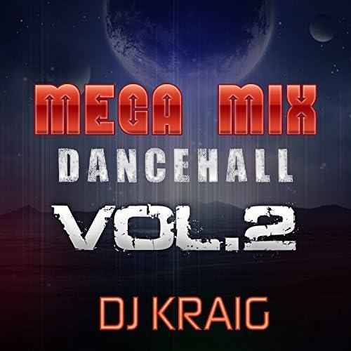 Dj Kraig feat. Dj Cut Killer, Damian Marley, Kafu Banton, t.o.k, Papa Tank & Mr Vegas