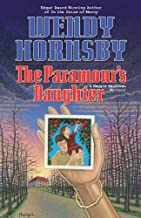 The Paramour's Daughter: A Maggie MacGowen Mystery (The Maggie MacGowen Mysteries Book 7)