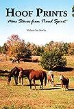 Hoof Prints: More Stories from Proud Spirit