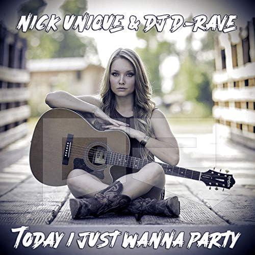 Nick Unique & DJ D-Rave