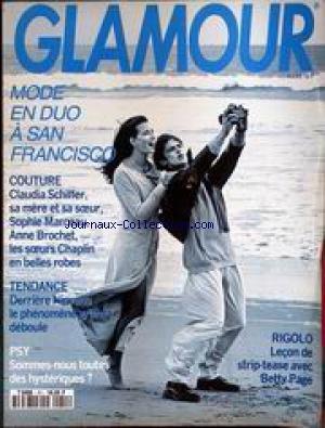 GLAMOUR [No 51] du 01/03/1993 - MODE EN DUO A SAN FRAnCISCO - CLAUDIA SCHIFFER - SOPHIE MARCEAU - ANNE BROCHET - LES SOEURS CHAPLIN - LE PHENOME GRUNGE - BETTY PAGE - LECON DE STRIP-TEASE.
