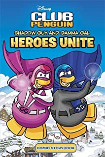 Club Penguin: Shadow Guy and Gamma Girl Heroes Unite Comic Storybook